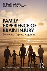 Family Experience of Brain Injury