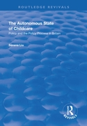 Autonomous State of Childcare: Policy an