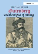 Gutenberg and the Impact of Printing