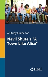 A Study Guide for Nevil Shute's a Town L
