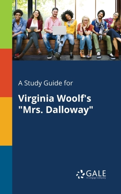 A Study Guide for Virginia Woolf's Mrs.