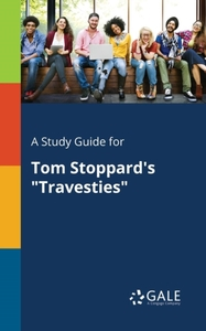 A Study Guide for Tom Stoppard's Travest