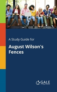 A Study Guide for August Wilson's Fences