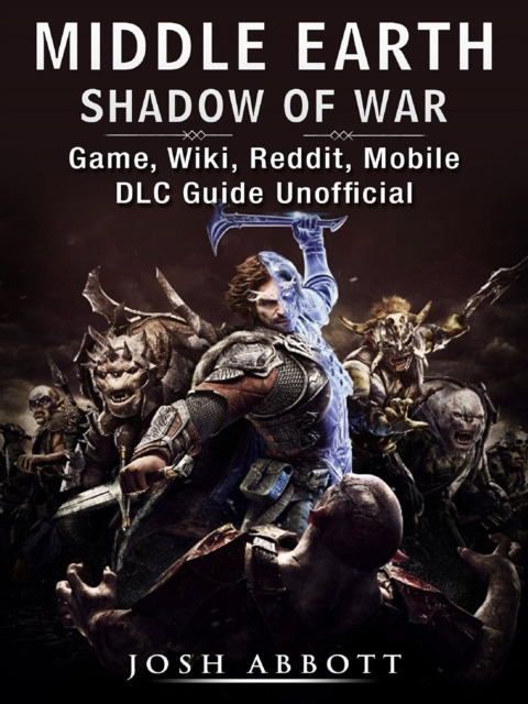 Middle Earth Shadow of War Game, Wiki, R