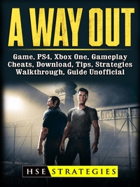 Way Out Game, PS4, Xbox One, Gameplay, C