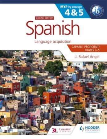Spanish for the IB MYP 4&5 (Capable-Prof