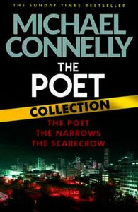 The Poet Collection: The Poet, The Narrows and The Scarecrow