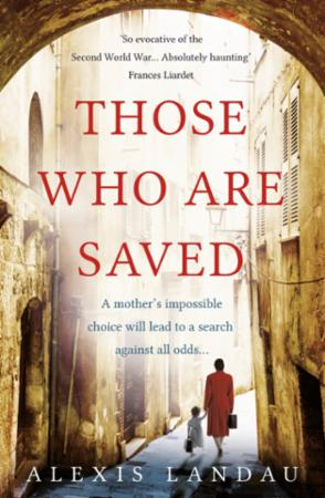 Bilde av Those Who Are Saved: A Gripping And Heartbreaking World War I