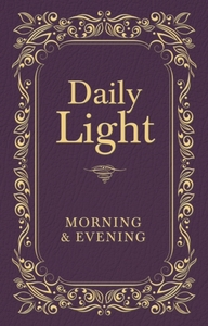 Daily Light: Morning and Evening Devotio