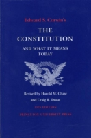 Edward S. Corwin's Constitution and What