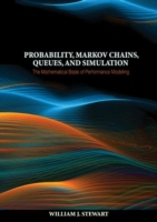 Probability, Markov Chains, Queues, and