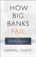 How Big Banks Fail and What to Do about