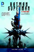 Batman/Superman Vol. 1 Cross World (The