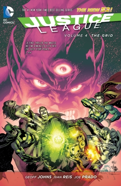 Justice League Vol. 4 The Grid (The New