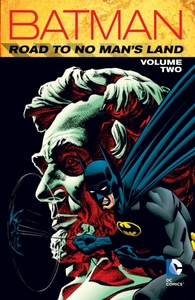 Batman Road To No Man's Land Vol. 2
