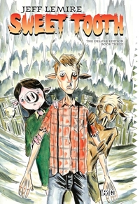 Sweet Tooth Deluxe Book Three