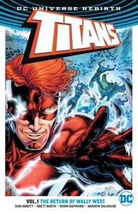 Titans Vol. 1 The Return Of Wally West (