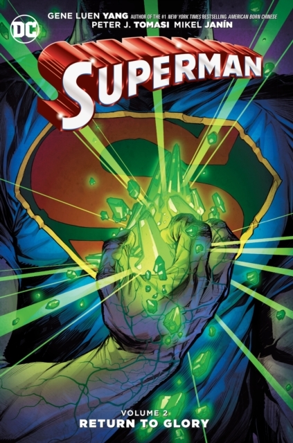Superman Vol. 2 Return To Glory