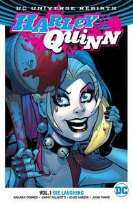 Harley Quinn Vol. 1 Die Laughing (Rebirt
