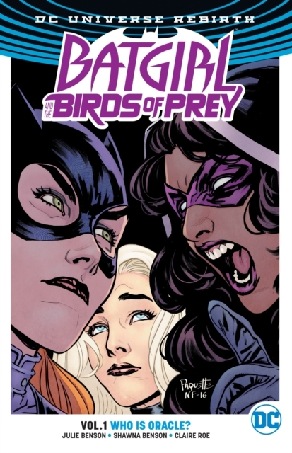 Batgirl And The Birds Of Prey Vol. 1 Who