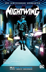 Nightwing Vol. 2 Bludhaven (Rebirth)