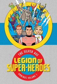 Legion Of Super Heroes The Silver Age Om