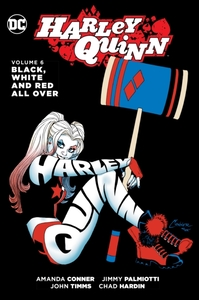 Harley Quinn Vol. 6 Black, White And Red