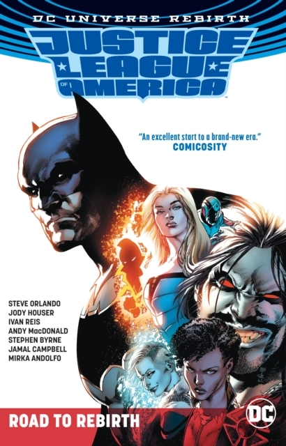 Justice League Of America The Road To Re