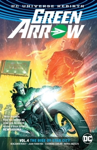 Green Arrow Vol. 4 The Rise Of Star City