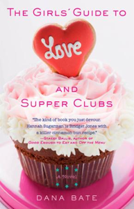 The Girls' Guide to Love and Supper Club