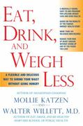 Eat, Drink, and Weigh Less