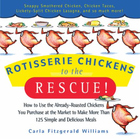Rotisserie Chickens to the Rescue!