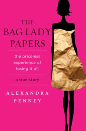 Bilde av The Bag Lady Papers: The Priceless Experience Of Losing It Al