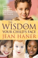 Wisdom of Your Child's Face