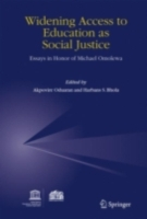 Widening Access to Education as Social J