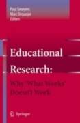 Educational Research: Why 'What Works' D