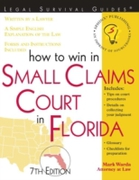 How to Win in Small Claims Court in Flor