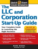 LLC and Corporation Start-Up Guide