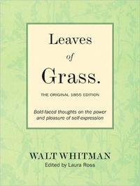 Leaves of Grass: The Original 1855 Editi