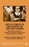 Social Forces in the Making of New Europ