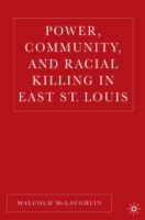 Power, Community, and Racial Killing in
