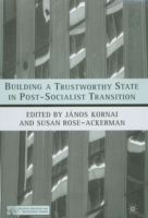 Building a Trustworthy State in Post-Soc