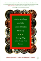 Anthropology and the United States Milit