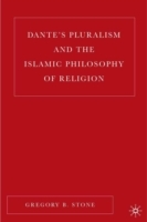 Dante's Pluralism and the Islamic Philos