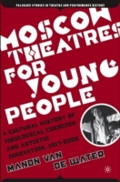 Moscow Theatres for Young People: A Cult