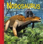 Nodosaurus and Other Dinosaurs of the Ea