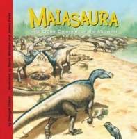 Maiasaura and Other Dinosaurs of the Mid