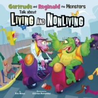 Gertrude and Reginald the Monsters Talk