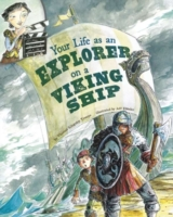 Your Life as an Explorer on a Viking Shi