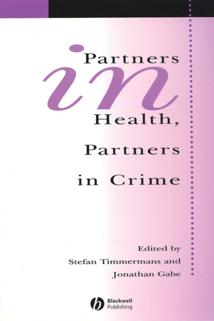 Partners In Health, Partners In Crime